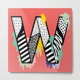 W for …. Metal Print
