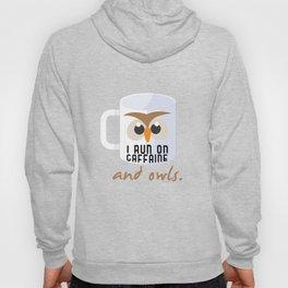 I Run O Caffeine Owls Coffee Lovers Nocturnal Birds Night Hunter Animals Wildlife Wilderness Gift Hoody