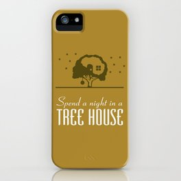 Spend a night in a Tree House iPhone Case