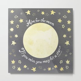 Aim for the Moon Metal Print