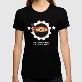 programmer : i am a programmer, i am like a ninja T-shirt