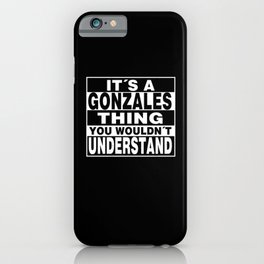 GONZALES Surname Personalized Gift iPhone Case