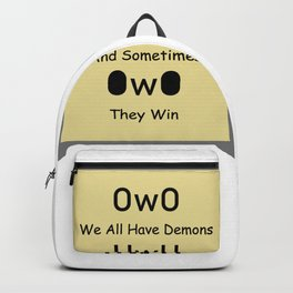 We All Have Demons Backpack