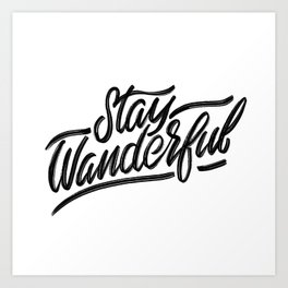 Stay Wanderful Art Print