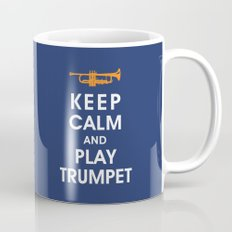 Keep Calm and Play Trumpet Mug
