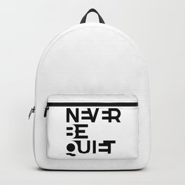 NEVER BE QUIET Backpack