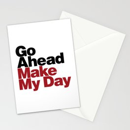 Go Ahead Make My Day Stationery Cards