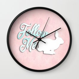 Follow the White Rabbit Wall Clock
