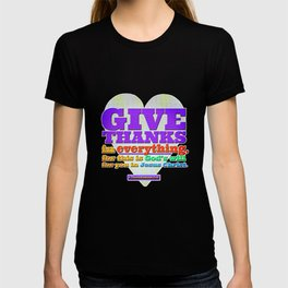 Give Thanks in Everything! T-shirt