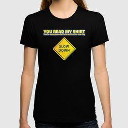 You Read My Shirt That's Enough Social Interaction  T-shirt