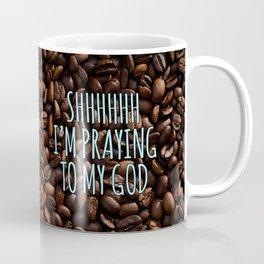 Thou Shalt Drink No Other Gods Before Me Coffee Mug