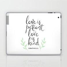 Love Is Patient, Love Is Kind Laptop & iPad Skin