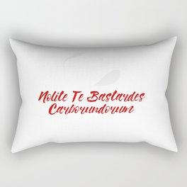 Nolite te bastardes carborundorum #2 Rectangular Pillow