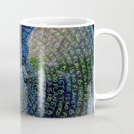 There Is No Planet B Coffee Mug