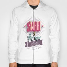 Smart is the new Sexy! Hoody