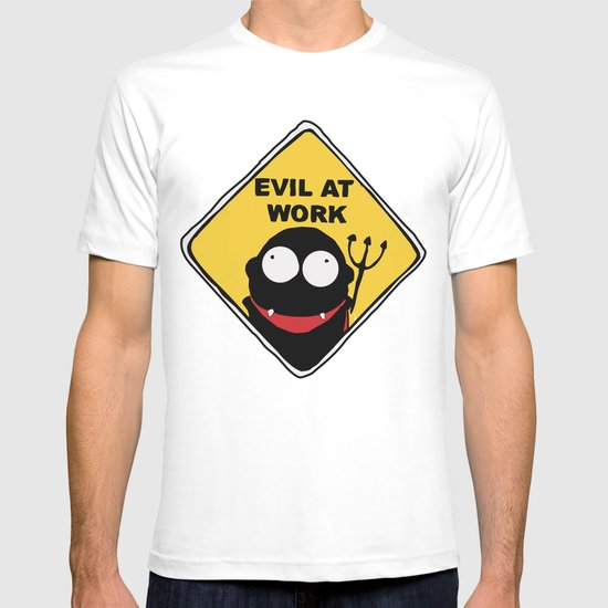 Evil at Work T-shirt