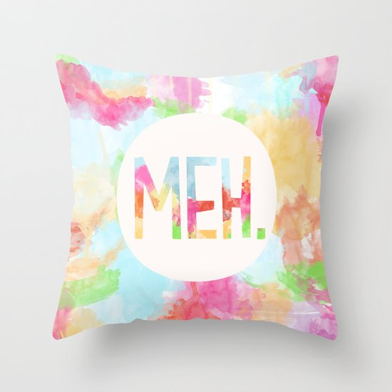 Throw Pillow Covers Society6 : Meh. Throw Pillow by Skye Zambrana Society6