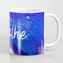 Breathe, Acrylic Pour Coffee Mug