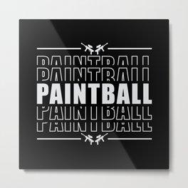 Paintball Airsoft Gotcha Shoot Painter Gift Idea Metal Print