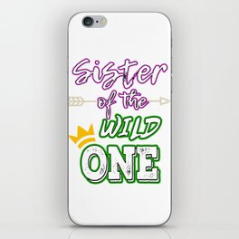Awesome & Trendy Tshirt Designs Sister OF THE WILD ONE iPhone Skin