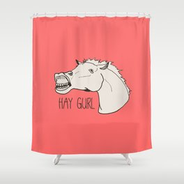 HAY GURL. Shower Curtain