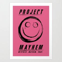 Project Mayhem Art Print