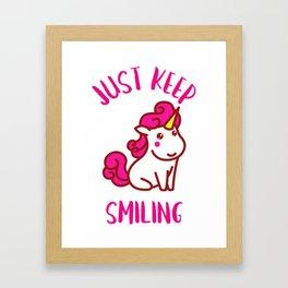 UNICORN JUST KEEP SMILING Framed Art Print