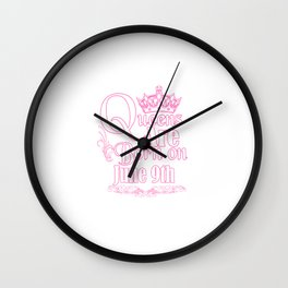 Queens Are Born On June 9th Funny Birthday Wall Clock