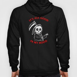 All Good In My Hood Hoody