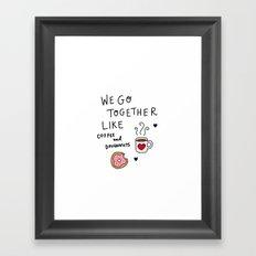 Like Coffee and Donuts Framed Art Print