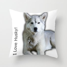 I love Husky Throw Pillow