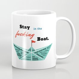 Stay in the Boat Coffee Mug