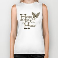 home sweet home Biker Tanks featuring Home Sweet Home Sepia by CatDesignz