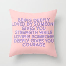 being deeply loved Throw Pillow