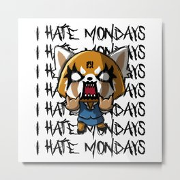 I hate the mondays Metal Print