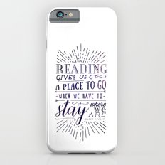 Reading gives us a place to go - inversed Slim Case iPhone 6s