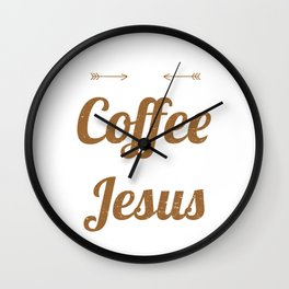 Funny All I Need Is a Little Coffee And Jesus Wall Clock