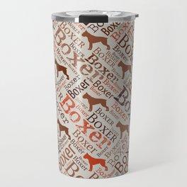 Boxer dog Word Art Travel Mug