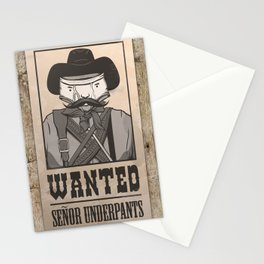 WANTED: SENOR UNDERPANTS Stationery Cards