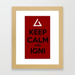 Keep Calm and Igni The Witcher 3 Framed Art Print