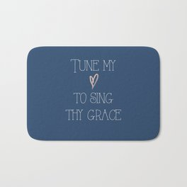 Sing Thy Grace Bath Mat