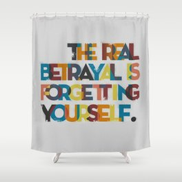 The real betrayal... Shower Curtain