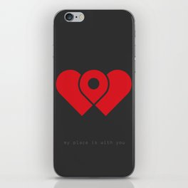 my place is with you iPhone Skin