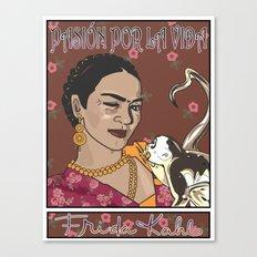 Frida- Pasión por La Vida Canvas Print