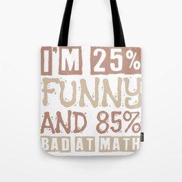 math bad failure failure arithmetic funny gift Tote Bag