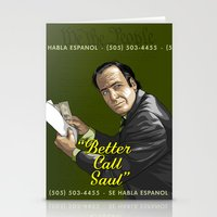 better call saul Stationery Cards featuring Better Call Saul by Denis O'Sullivan
