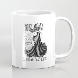 A Time To Dye Coffee Mug