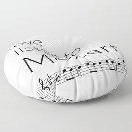 Live, love, listen to Mozart Floor Pillow