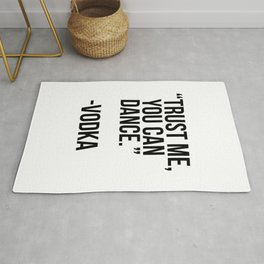 Trust me you can dance - vodka Rug