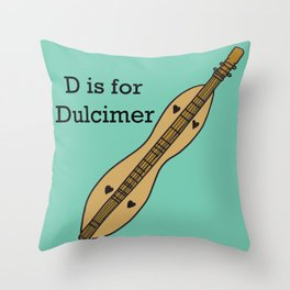 D is for Dulcimer, typed Throw Pillow